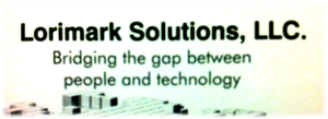 Lorimark Solutions ~ Bridging the Gap between People and Technology